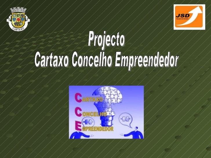 Projecto Cartaxo Concelho Empreendedor