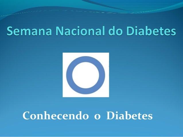 Conhecendo o Diabetes