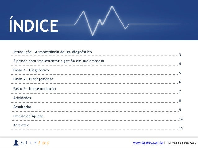 ÍNDICE 3   4   5   6   7   8   9   14   15   Introdução – A importância de um diagnóstico 3 passos para ...