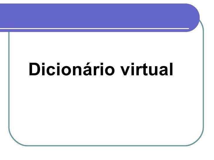 Dicionário virtual