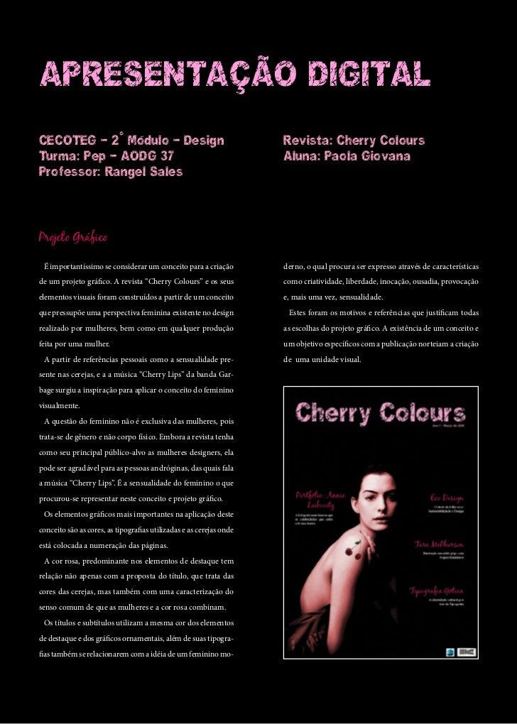 ApresentAção digitAlCeCoteg - 2° Módulo - design                                         revista: Cherry Coloursturma: pep...