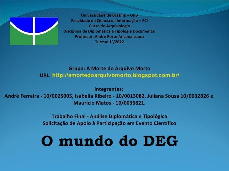 Universidade de Brasília – UnB                            Faculdade de Ciência da Informação – FCI                        ...