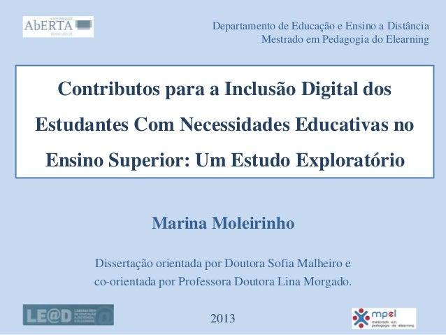 Contributos para a Inclusão Digital dos Estudantes Com Necessidades Educativas no Ensino Superior: Um Estudo Exploratório ...