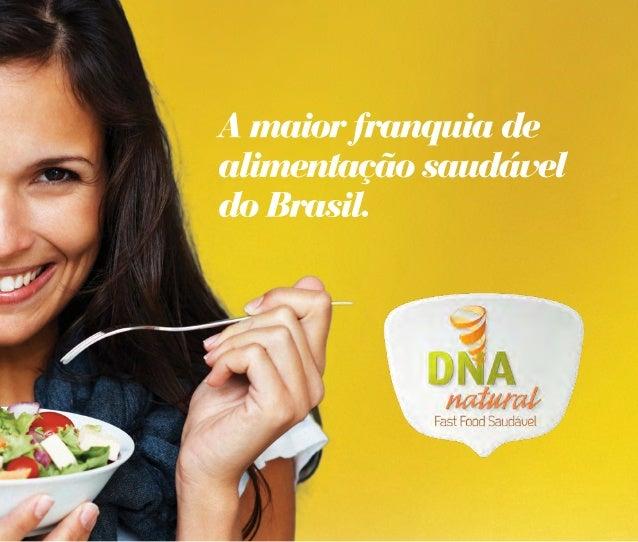 """a padronização maior """"fast food good"""" do Brasil O sucesso de público da primeira loja DNA Natural, incentivou a abertura d..."""