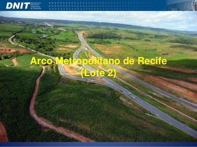 Arco Metropolitano de Recife  (Lote 2)