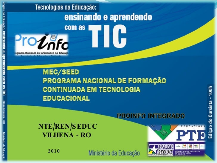 NTE/REN/SEDUC VILHENA - RO  2010