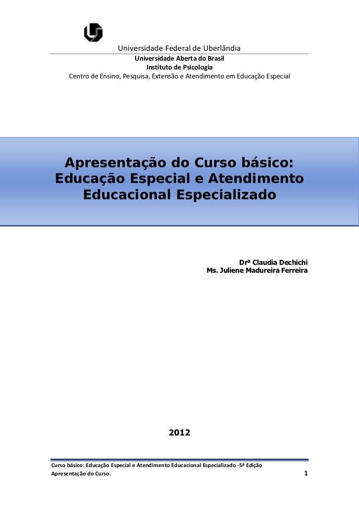 Universidade Federal de Uberlândia                           Universidade Aberta do Brasil                               I...