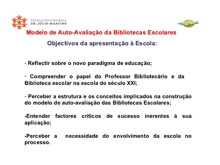 <ul><li>Reflectir sobre o novo paradigma de educação; </li></ul><ul><li>Compreender o papel do Professor Bibliotecário e d...