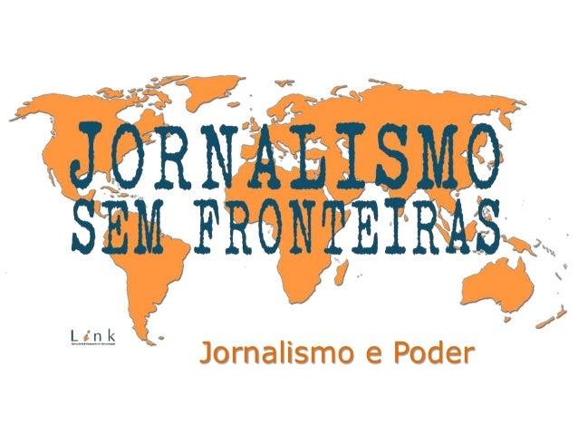Jornalismo e Poder
