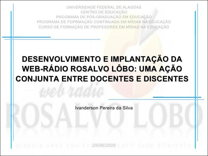 UNIVERSIDADE FEDERAL DE ALAGOAS CENTRO DE EDUCAÇÃO PROGRAMA DE PÓS-GRADUAÇÃO EM EDUCAÇÃO PROGRAMA DE FOPRMAÇÃO CONTINUADA ...