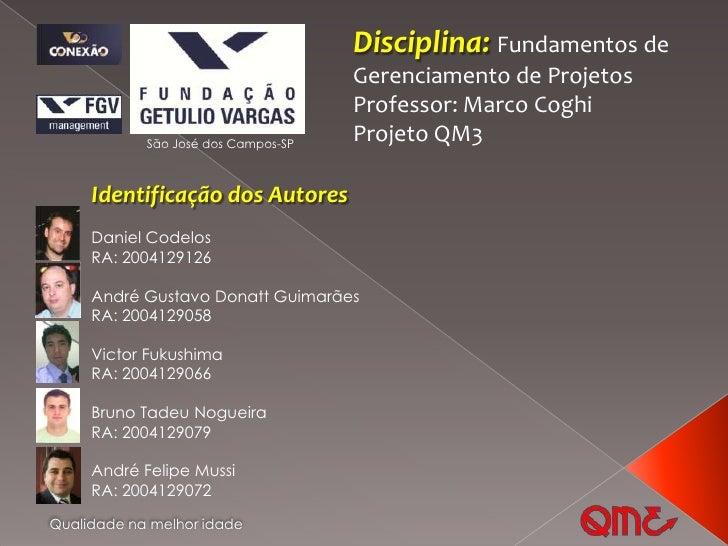 Disciplina: Fundamentos de                                     Gerenciamento de Projetos                                  ...