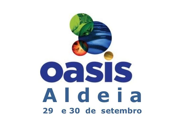 Aldeia29   e 30 de setembro
