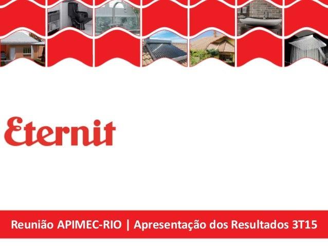 Reunião APIMEC-RIO | Apresentação dos Resultados 3T15