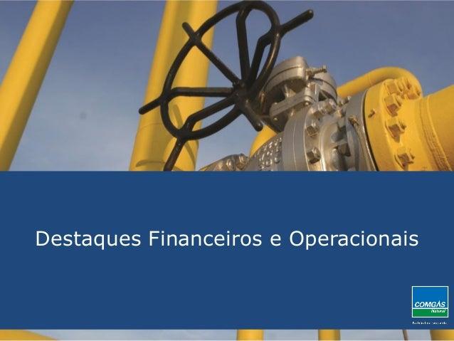Destaques Financeiros e Operacionais
