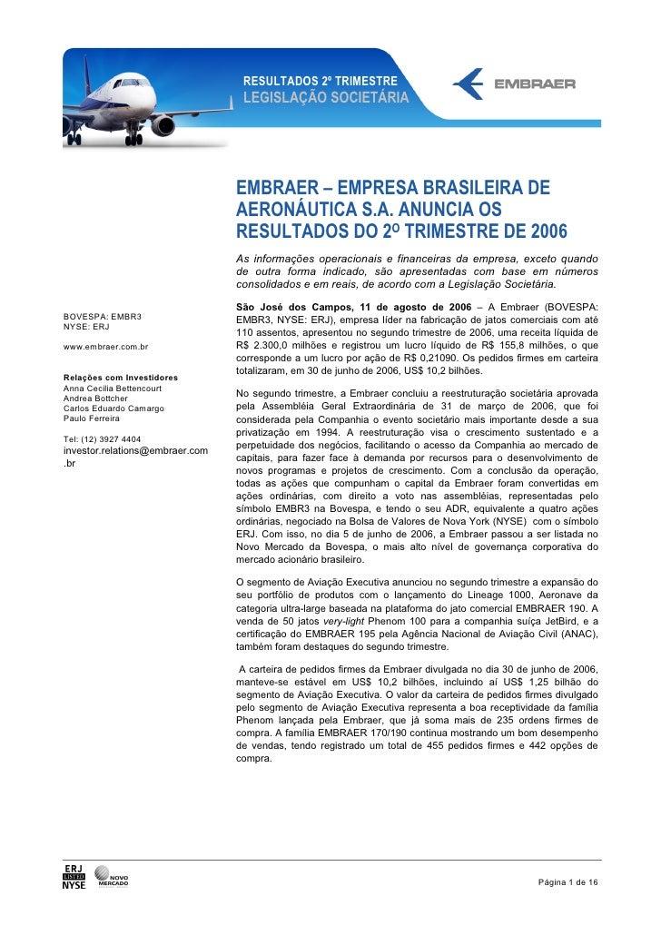 RESULTADOS 2º TRIMESTRE                                   LEGISLAÇÃO SOCIETÁRIA                                      EMBRA...