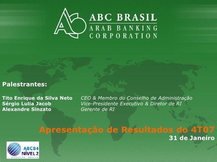 Palestrantes:  Tito Enrique da Silva Neto   CEO & Membro do Conselho de Administração Sérgio Lulia Jacob           Vice-Pr...