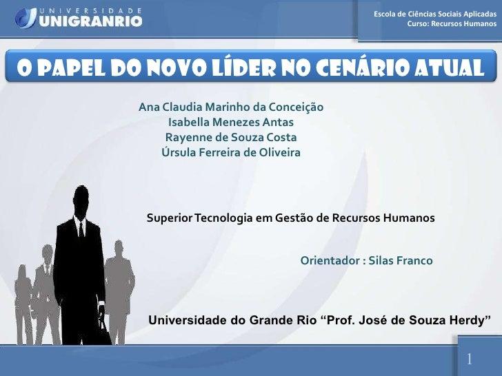 Escola de Ciências Sociais Aplicadas                                                           Curso: Recursos HumanosO PA...
