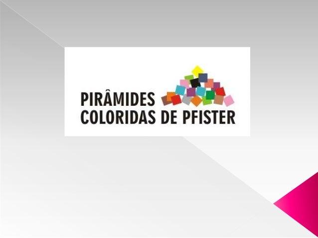 O Teste Pirâmides Coloridas de Pfister é um teste projetivo criado pelo suíço Max Pfister nos anos 50. Trata-se de um inst...