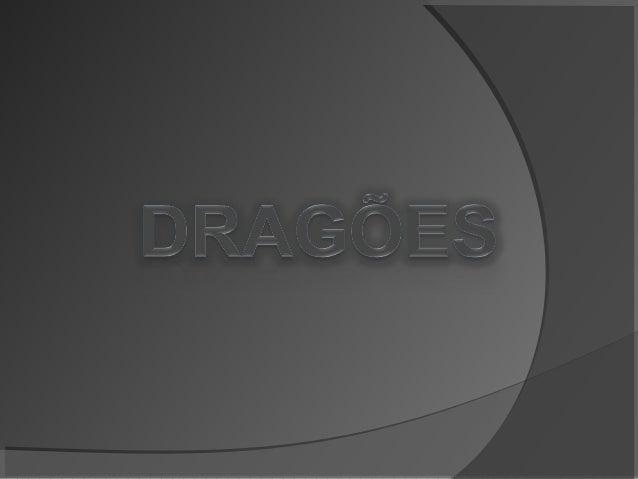 Apresentação de Dragões