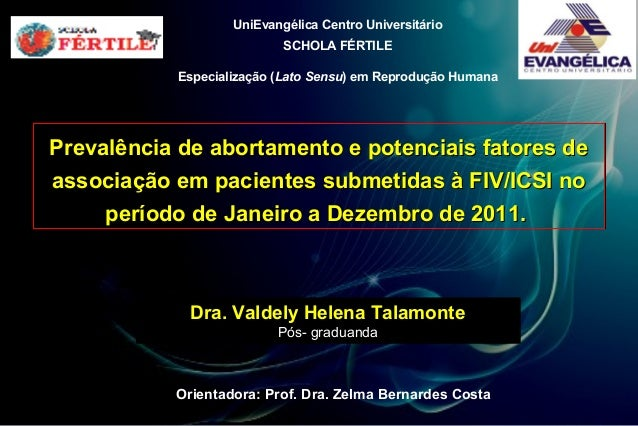 UniEvangélica Centro Universitário                           SCHOLA FÉRTILE           Especialização (Lato Sensu) em Repro...