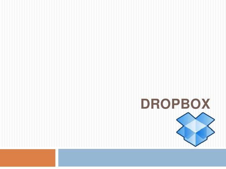 DROPBOX<br />