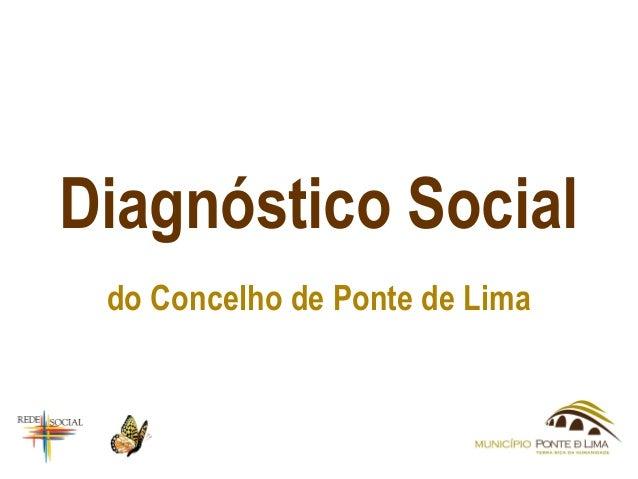 Diagnóstico Socialdo Concelho de Ponte de Lima