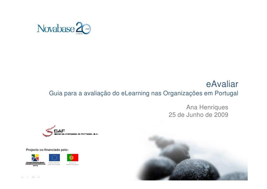 eAvaliar                 Guia para a avaliação do eLearning nas Organizações em Portugal                                  ...