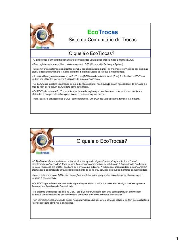 EcoTrocas                                  Sistema Comunitário de Trocas                                  O que é o EcoTro...