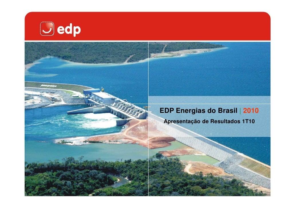 EDP Energias do Brasil | 2010  Apresentação de Resultados 1T10