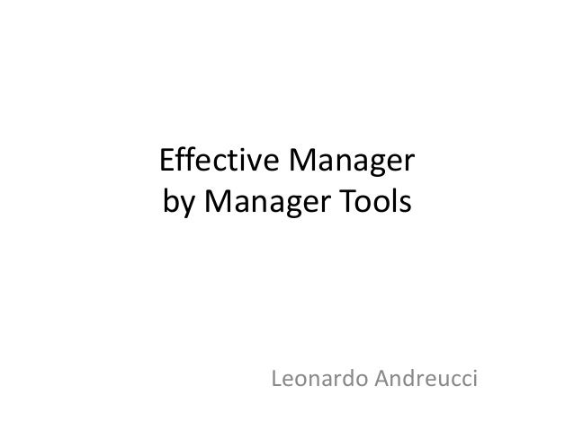 Effective Manager by Manager Tools Leonardo Andreucci