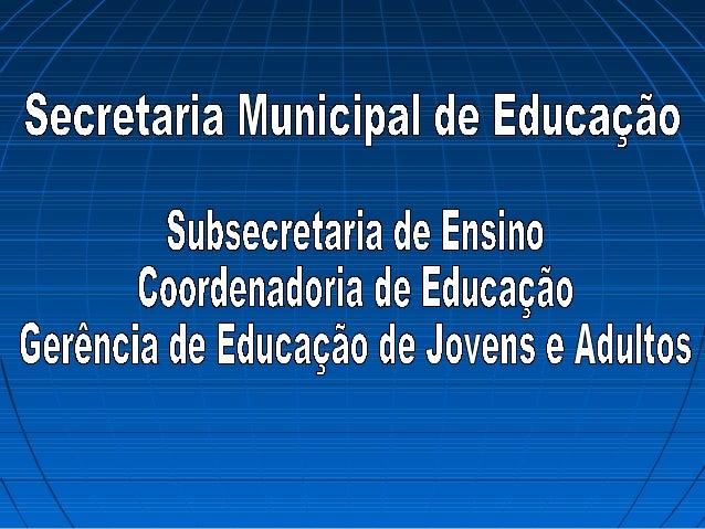 Estrutura Organizacional MEC A Secretaria de Educação Continuada, Alfabetização, Diversidade e Inclusão (SECADI), em artic...