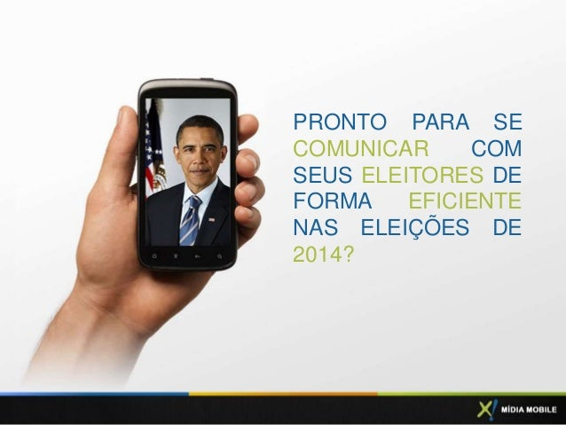 PRONTO PARA SE COMUNICAR COM SEUS ELEITORES DE FORMA EFICIENTE NAS ELEIÇÕES DE 2014?