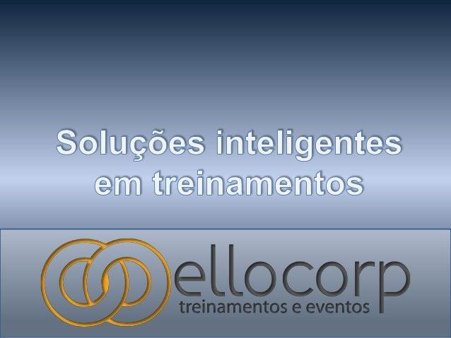 A ellocorp treinamentos é uma empresa que acredita na capacidade de realização e transformação do ser humano, e por isso, ...