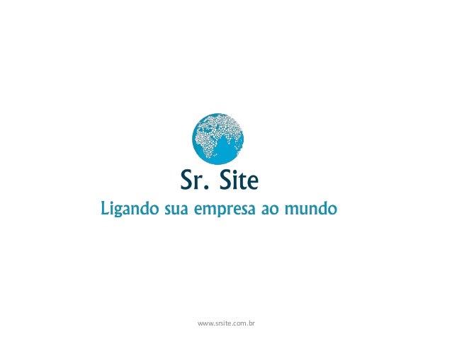 www.srsite.com.br