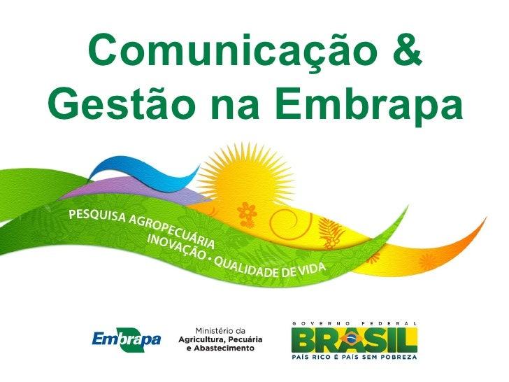 Comunicação &Gestão na Embrapa