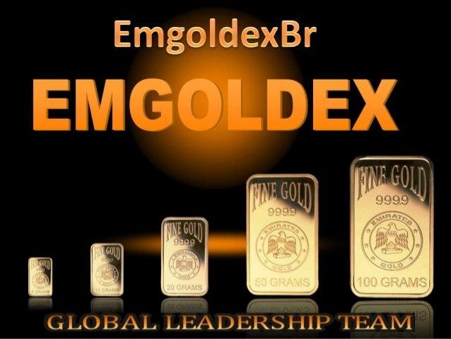 Apresentação Emgoldex Português  By EmgoldexBr