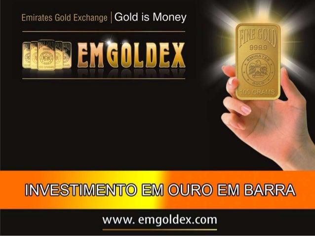 Emgoldex - investindo em ouro2000 - 2013Valorização do Ouro + 500%Addtexttitle