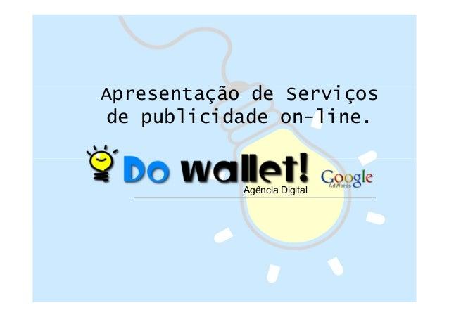 Apresentação de Serviços de publicidade on-line.  Agência Digital