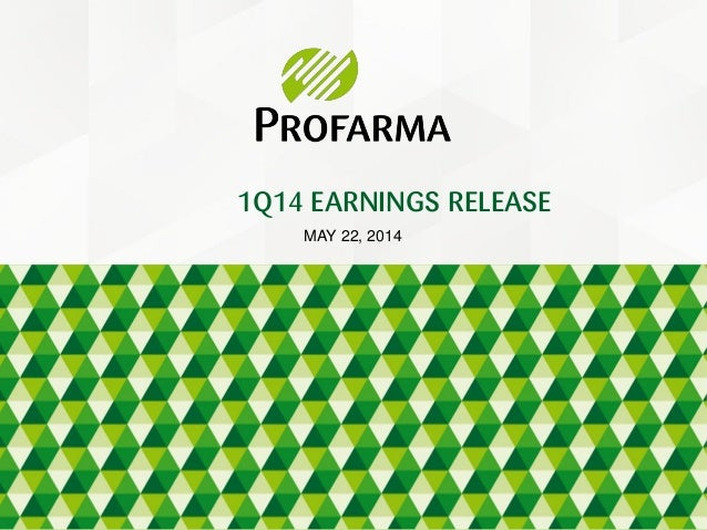 MAY 22, 2014 1Q14 EARNINGS RELEASE