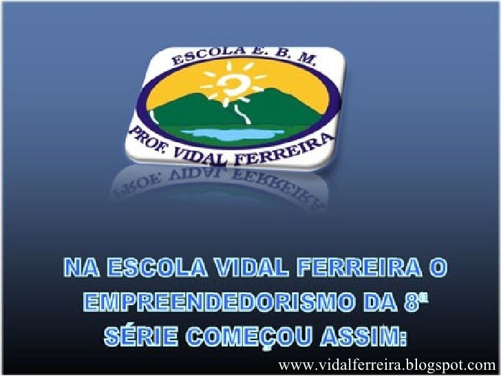 www.vidalferreira.blogspot.com