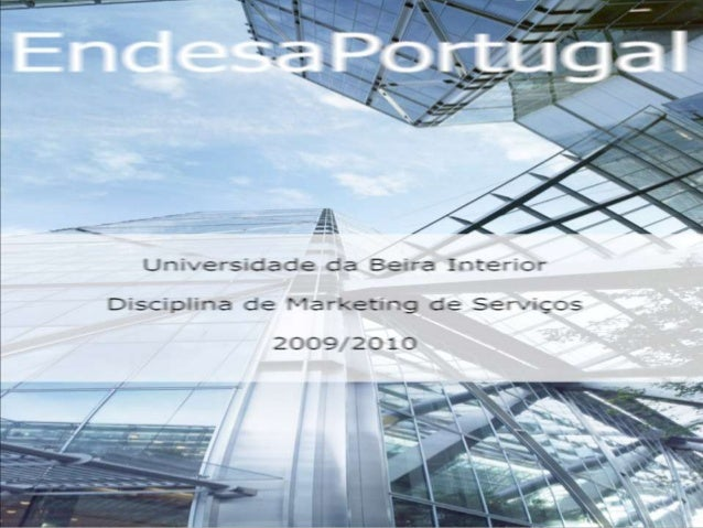    Apresentação da empresa;   Endesa em Portugal;   Visão, missão e valores;   Mercado eléctrico português;   Concorr...
