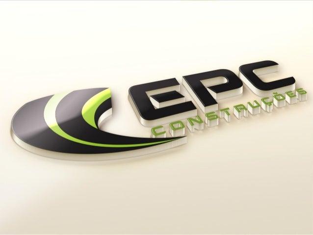 EPC CONSTRUÇÕES, empresa sediada em Brasília-DF, atua na área da construção pesada em obras que modernizam a infraestrutur...