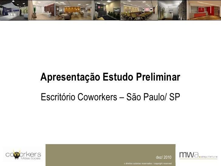 Apresentação Estudo Preliminar<br />Escritório Coworkers – São Paulo/ SP<br />