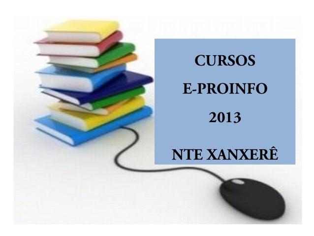 CURSOSE-PROINFO2013NTE XANXERÊ