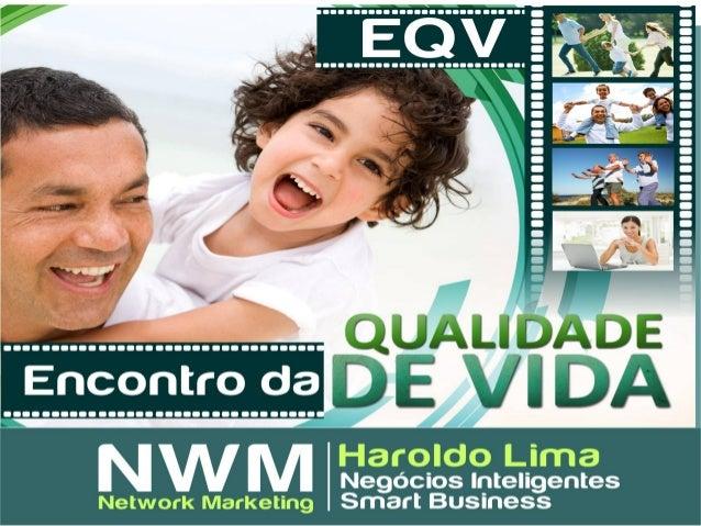 Apresentação (EQV– Encontro da Qualidade de Vida) Oficial