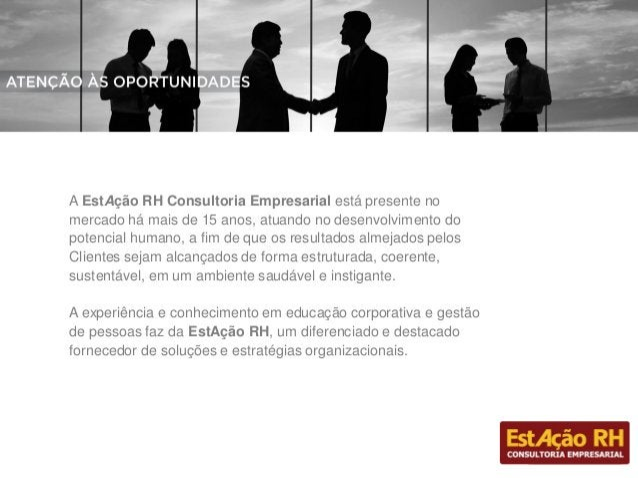 NOSSAS SOLUÇÕES •Assessment •Coaching - desenvolvimento gerencial e de carreira para profissionais, executivos, empresário...