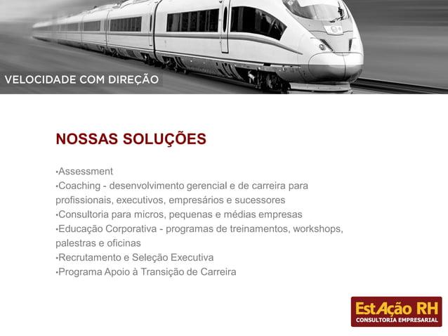 PROGRAMAS ESPECIAIS Customizados para atender as necessidades de mercado e de nossos clientes: