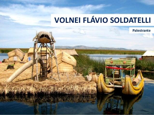 VOLNEI FLÁVIO SOLDATELLI Palestrante