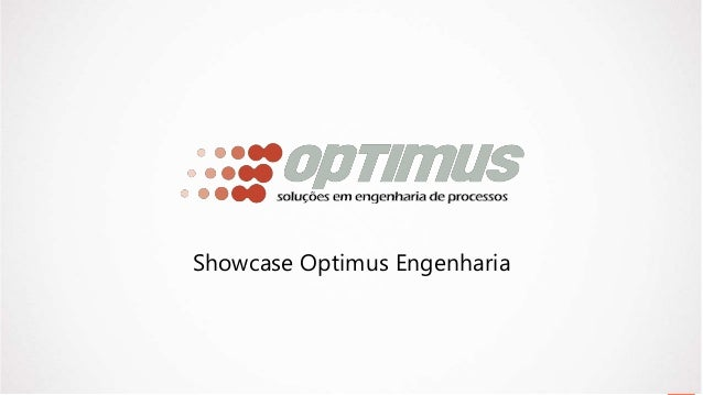 Showcase Optimus Engenharia