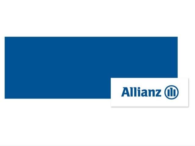 Allianz: um dos maiores gruposseguradores do mundoFundado em 1890, na Alemanha,e presente em todo o mundo,reúne aproximada...